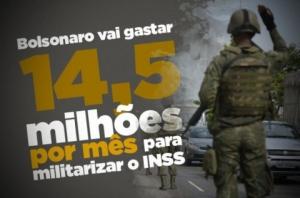Bolsonaro privilegia militares ao convocar reservistas para trabalhar no INSS