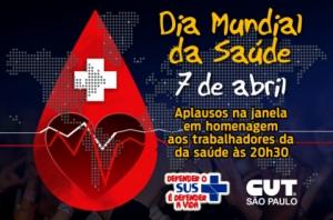 Defesa do SUS e aplausos aos trabalhadores marcarão o Dia Mundial da Saúde